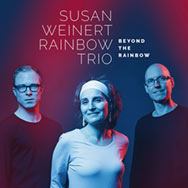 Susan Weinert Rainbow Trio – Beyond The Rainbow (Cover)