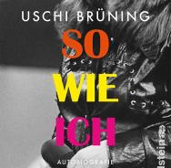 Uschi Brüning 'So wie ich'