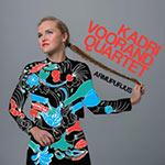 Kadri Voorand Quartet – Armupurjus (Cover)