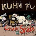 Kuhn Fu – Chain The Snake (Cover)