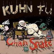 Kuhn Fu – Chain The Snake (Cover)
