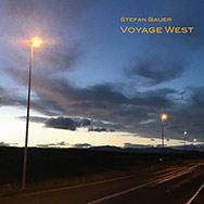 Stefan Bauer - Voyage West