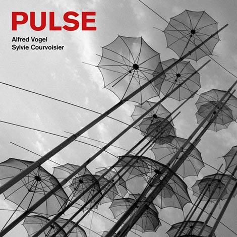Sylvie Courvoisier/Alfred Vogel – Pulse (Cover)