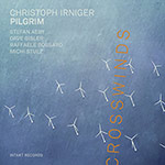 Christoph Irniger Pilgrim – Crosswinds (Cover)