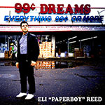 "Eli ""Paperboy"" Reed – 99 Cent Dreams (Cover)"