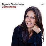 Rigmor Gustafsson – Come Home (Cover)