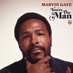 Marvin Gaye – You're The Man (Cover)
