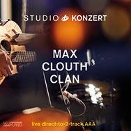 Max Clouth Clan – Studio Konzert (Cover)