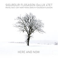 Sigurdur Flosason DeLux 4tet – Here And Now (Cover)