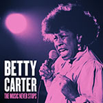 Betty Carter – The Music Never Stops (Cover)