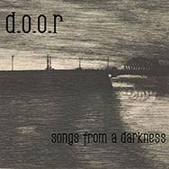 d.o.o.r – Songs From A Darkness (Cover)