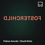 Fabian Arends / David Helm – Fosterchild (Cover)