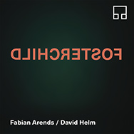 Fabian Arends / David Helm – Fosterchild (Cover)