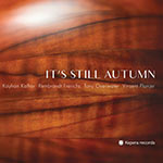 Kayhan Kalhor / Rembrandt Frerichs / Tony Overwater / Vinsent Planjer – It's Still Autumn (Cover)