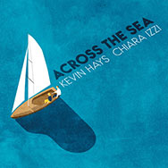 Kevin Hays / Chiara Izzi – Across The Sea (Cover)