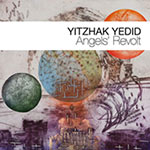 Yitzhak Yedid – Angels' Revolt (Cover)