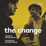 Zhenya Strigalev / Federico Dannemann – The Change (Cover)