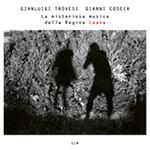 Gianluigi Trovesi & Gianni Coscia – La Misteriosa Musica Della Regina Loana (Cover)