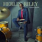 Herlin Riley – Perpetual Optimism (Cover)