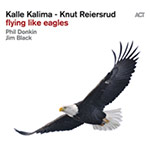 Kalle Kalima & Knut Reiersrud – Flying Like Eagles (Cover)