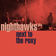 Nighthawks – Next To The Roxy (Cover)