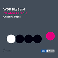 WDR Big Band / Christina Fuchs – Newton's Cradle (Cover)