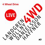Landgren / Wollny / Danielsson / Haffner – 4 Wheel Drive Live (Cover)