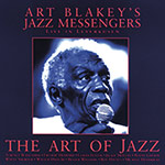 Art Blakey & The Jazz Messengers – The Art Of Jazz – Live In Leverkusen (Cover)