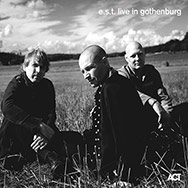 Esbjörn Svensson Trio – E.s.t. Live In Gothenburg (Cover)