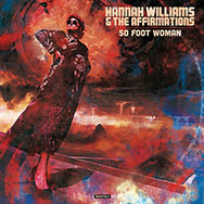 Hannah Williams & The Affirmations – 50 Foot Woman (Cover)