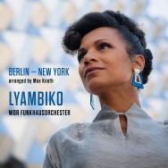 Lyambiko & WDR Funkhausorchester – Berlin–New York (Cover)