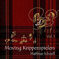 Matthias Schriefl – Moving Krippenspielers (Cover)
