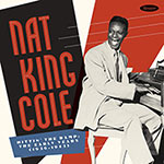 Nat King Cole – Hittin' The Ramp: The Early Years 1936-1943 (Cover)