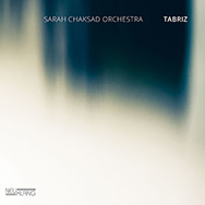 Sarah Chaksad Orchestra – Tabriz (Cover)