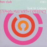 Stephan-Max Wirth Experience – Live (Cover)
