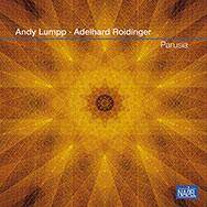 Andy Lumpp & Adelhard Roidinger – Parusia (Cover)