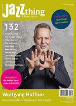 Heft 132, Februar/März 2020 ab 30.1. am Kiosk