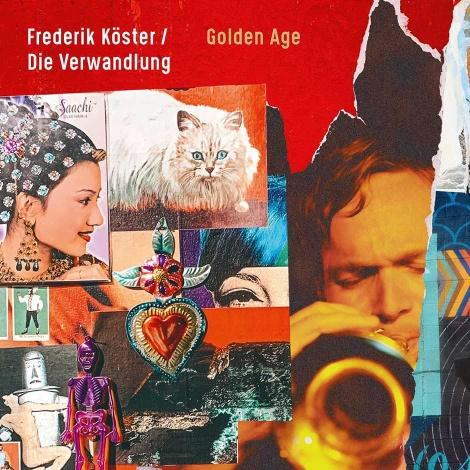 Frederik Köster / Die Verwandlung – Golden Age (Cover)