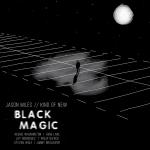 Jason Miles Kind Of New – Black Magic (Cover)