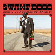 Swamp Dogg – Sorry You Couldn't Make It (Cover)