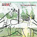 Tim Berne's Snakeoil – The Fantastic Mrs. 10 (Cover)