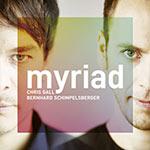 Chris Gall & Bernhard Schimpelsberger – Myriad (Cover)