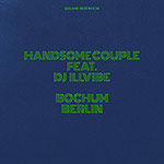 Handsome Couple feat. DJ Illvibe – Bochum Berlin (Cover)