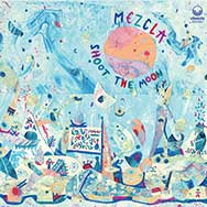 Mezcla – Shoot The Moon (Cover)