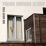 Too Noisy Fish – Furious Empathic Silence (Cover)