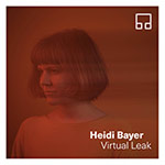 Heidi Bayer – Virtual Leak (Cover)