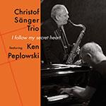 Christof Sänger Trio feat. Ken Peplowski – I Follow My Secret Heart (Cover)