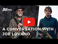 A Conversation with Joe Lovano