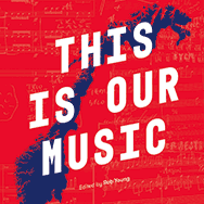 Rob Young – This Is Our Music (Cover, Ausschnitt)