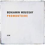 Benjamin Moussay – Promontoire (Cover)